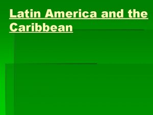 Latin America and the Caribbean Countries of Mexico