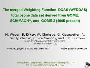 The merged Weighting Function DOAS WFDOAS total ozone