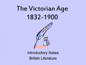The Victorian Age 1832 1900 Introductory Notes British