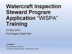 Watercraft Inspection Steward Program Application WISPA Training 22