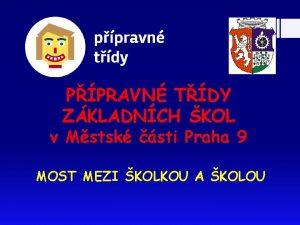 PPRAVN TDY ZKLADNCH KOL v Mstsk sti Praha