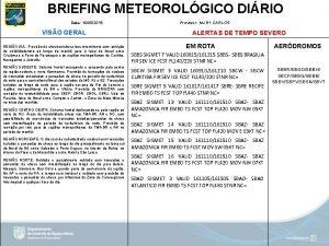 BRIEFING METEOROLGICO DIRIO Data 16052019 VISO GERAL REGIO