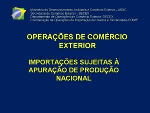 Ministrio do Desenvolvimento Indstria e Comrcio Exterior MDIC