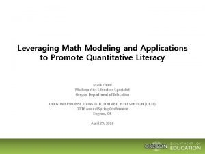 Leveraging Math Modeling and Applications to Promote Quantitative