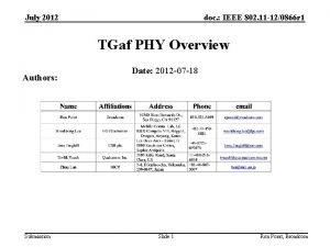 July 2012 doc IEEE 802 11 120866 r