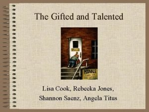 The Gifted and Talented Lisa Cook Rebecka Jones