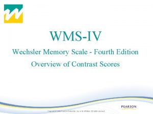 WMSIV Wechsler Memory Scale Fourth Edition Overview of