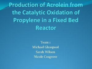 Production of Acrolein from the Catalytic Oxidation of