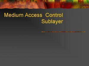 Medium Access Control Sublayer Static Channel Allocation n