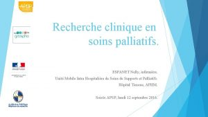 Recherche clinique en soins palliatifs ESPANET Nelly infirmire
