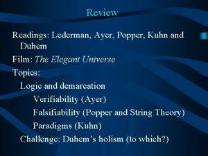 Review Readings Lederman Ayer Popper Kuhn and Duhem