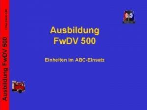 Uwe Kister 2007 Ausbildung Fw DV 500 Einheiten