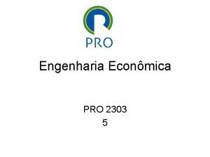 Engenharia Econmica PRO 2303 5 Depreciao Alguns dos