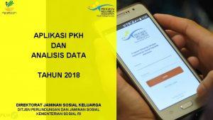 APLIKASI PKH DAN ANALISIS DATA TAHUN 2018 DIREKTORAT