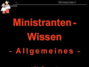 Allgemeines 015 Ministranten Ministranten Wissen Allgemeines 015 00