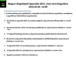 Magyar Alagtpt Egyeslet 2015 vet zr kzgylse 2016