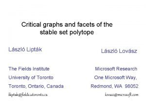 Critical graphs and facets of the stable set