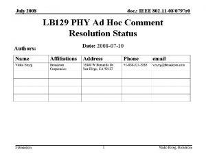 July 2008 doc IEEE 802 11 080797 r