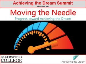 Achieving the Dream Summit November 6 2014 Moving