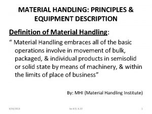 MATERIAL HANDLING PRINCIPLES EQUIPMENT DESCRIPTION Definition of Material