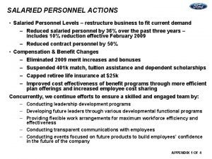 SALARIED PERSONNEL ACTIONS Salaried Personnel Levels restructure business