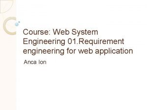 Course Web System Engineering 01 Requirement engineering for