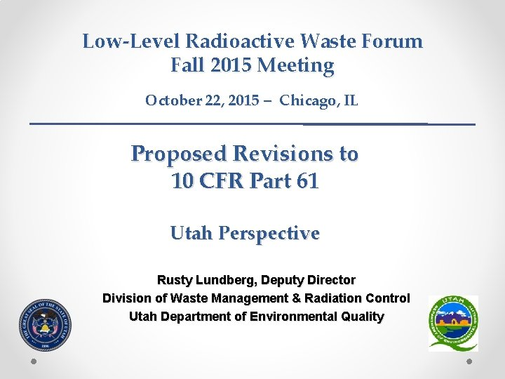 LowLevel Radioactive Waste Forum Fall 2015 Meeting October