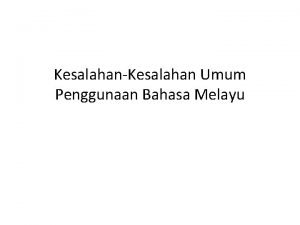 KesalahanKesalahan Umum Penggunaan Bahasa Melayu Kata Sendi Nama