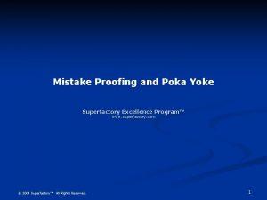 Mistake Proofing and Poka Yoke Superfactory Excellence Program