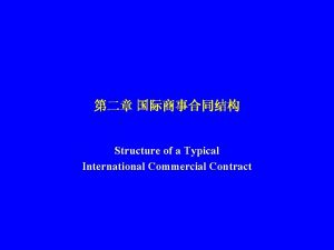 Structure of a Typical International Commercial Contract Nonoperative