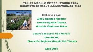 TALLER MDULO INTRODUCTORIO PARA DOCENTES DE ESCUELAS MULTIGRADO