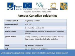 Famous Canadian celebrities Tematick oblast Anglitina CANADA Datum