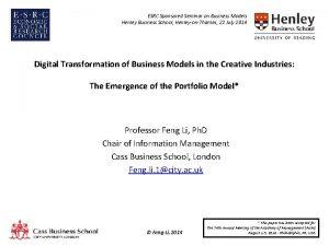 ESRC Sponsored Seminar on Business Models Henley Business