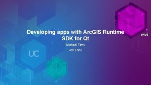 Developing apps with Arc GIS Runtime SDK for