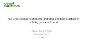 The Urbact gender equal cities initiative and best