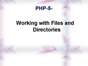 PHP5 Working with Files and Directories Reading Files