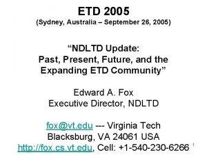ETD 2005 Sydney Australia September 26 2005 NDLTD