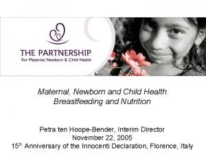 Maternal Newborn and Child Health Breastfeeding and Nutrition