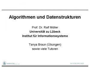 Algorithmen und Datenstrukturen Prof Dr Ralf Mller Universitt