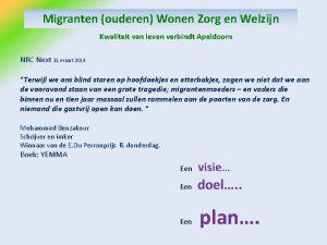 Migranten ouderen Wonen Zorg en Welzijn Kwaliteit van