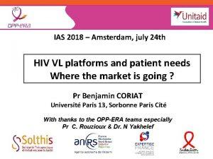 IAS 2018 Amsterdam july 24 th HIV VL
