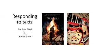 Responding to texts The Book Thief Animal Farm