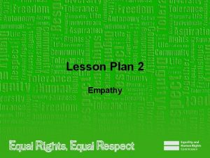 Lesson Plan 2 Empathy Note to teacher These