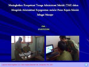 Meningkatkan Kompetensi Tenaga Administrasi Sekolah TAS dalam Mengelola