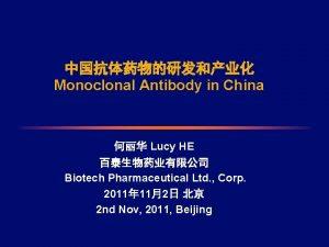 Monoclonal Antibody in China Lucy HE Biotech Pharmaceutical