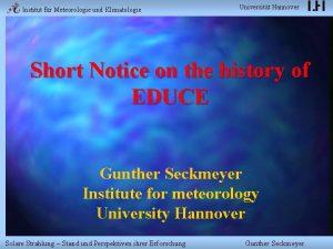 Institut fr Meteorologie und Klimatologie Universitt Hannover Short
