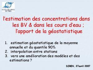 lestimation des concentrations dans les BV dans les