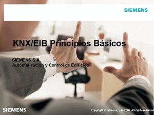 Automation and Drives KNXEIB Principios Bsicos SIEMENS S