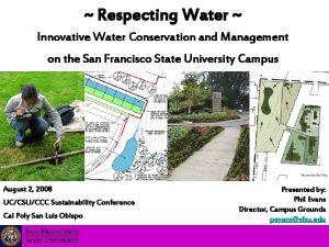 Respecting Water Innovative Water Conservation and Management on