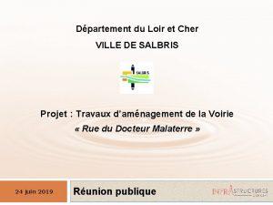 Dpartement du Loir et Cher VILLE DE SALBRIS